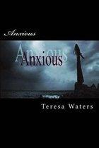 Anxious