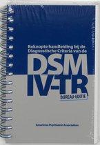 Bureau -editie Beknopte handleiding bij de diagnostische criteria van de DSM-IV-TR