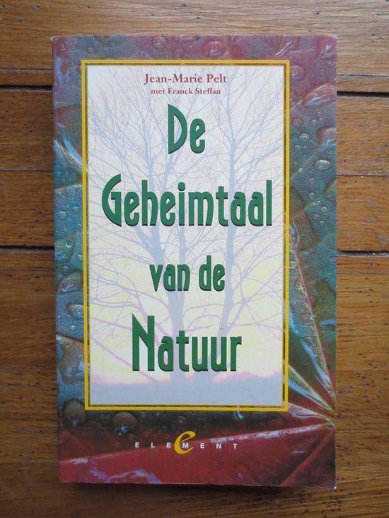 De geheimtaal van de natuur - Jean-Marie Pelt  