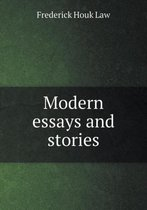 Modern Essays and Stories