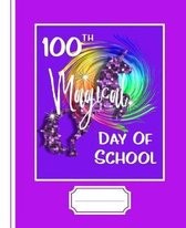 100th Magical Day of School