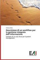 Descrizione Di Un Workflow Per La Gestione Integrata Dell'informazione