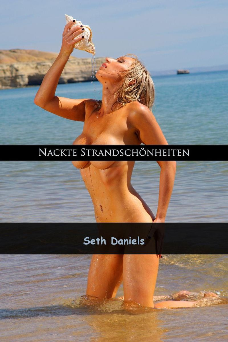 Strandschönheiten nackte Nackte Mädels