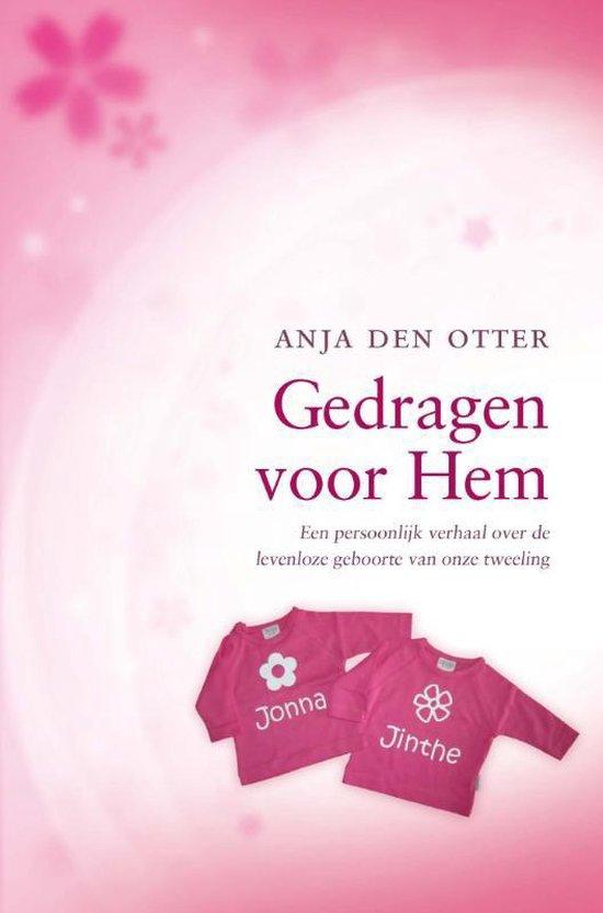 Gedragen voor Hem - Anja den Otter |