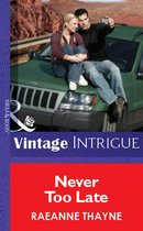 Omslag Never Too Late (Mills & Boon Vintage Intrigue)