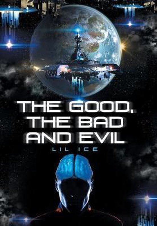 The Good, the Bad and Evil