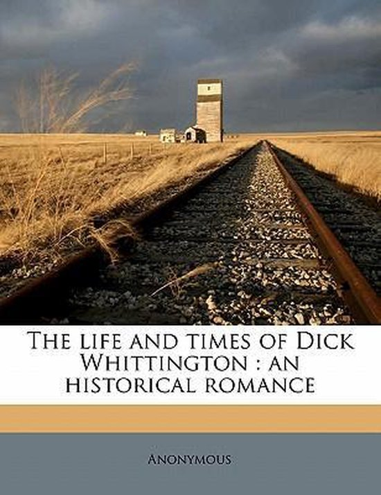The Life and Times of Dick Whittington