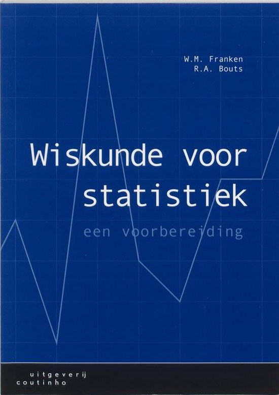 Wiskunde voor statistiek - W.M. Franken |