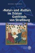 'natur' Und 'kultur' Im 'tristan' Gottfrieds Von Strassburg