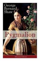 Pygmalion (Illustrated Edition)