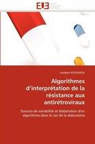 Algorithmes d''interpr�tation de la R�sistance Aux Antir�troviraux