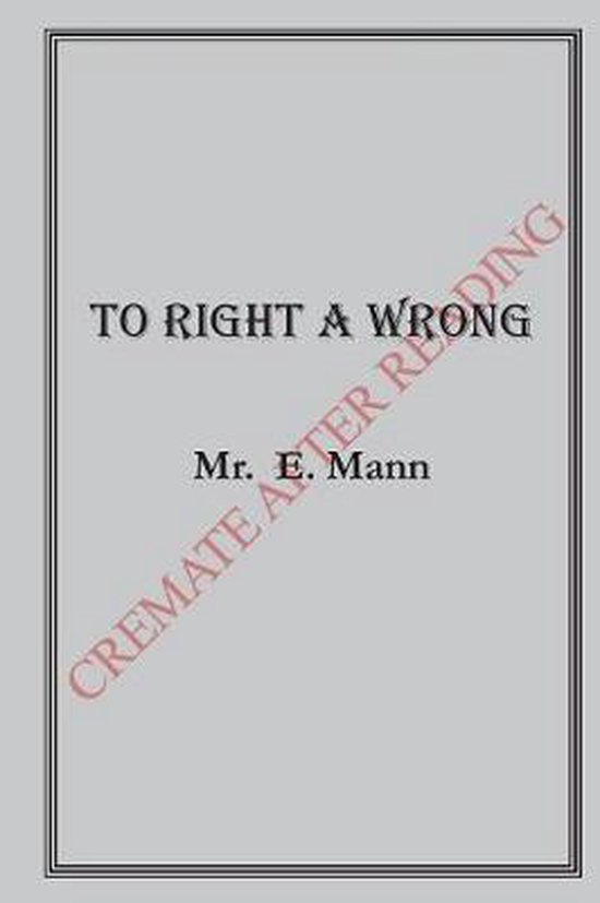 To Right a Wrong