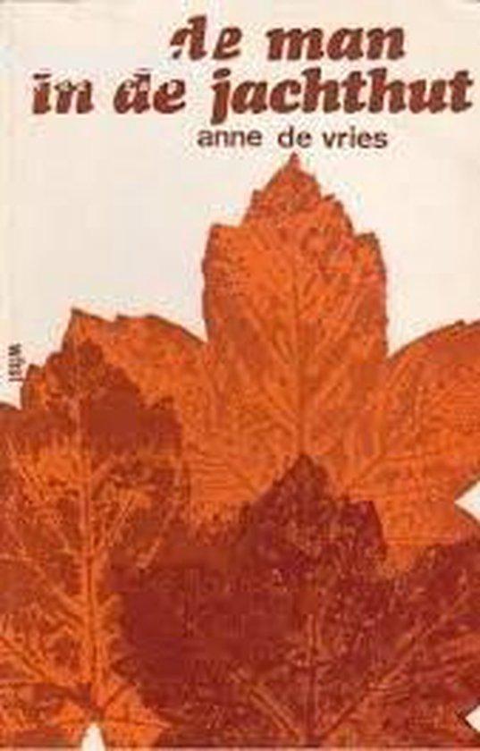 De man in de jachthut - A. de Vries |