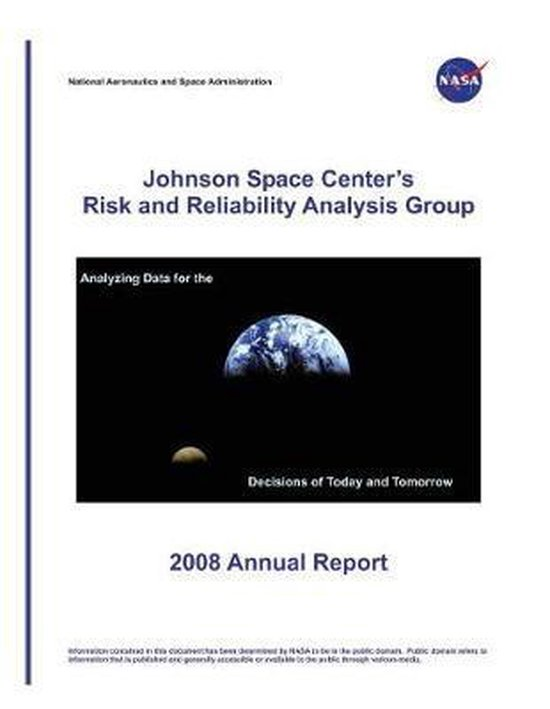 Johnson Space Center's Risk and Reliability Analysis Group 2008 Annual Report