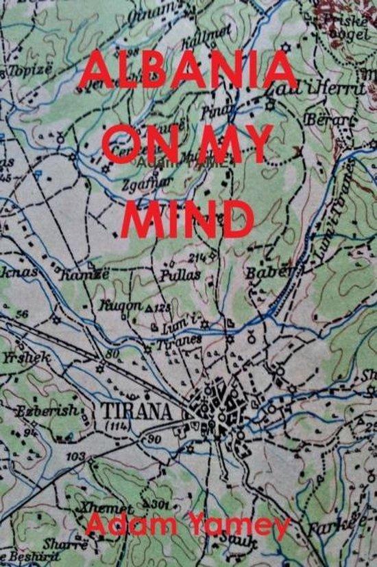 Albania on My Mind