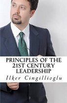 Principles of the 21st Century Leadership