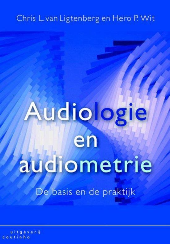 Audiologie en audiometrie - Chris L. van Ligtenberg |