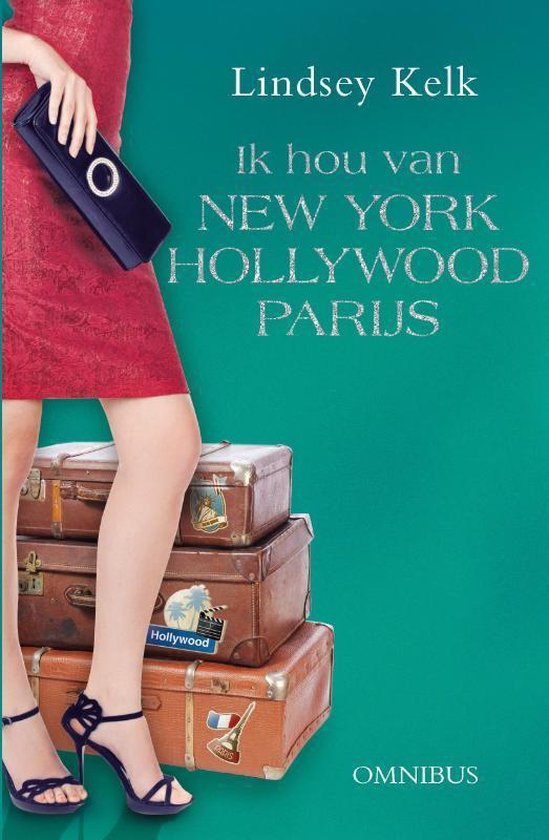 Ik hou van new york, Hollywood en Parijs - Lindsey Kelk  