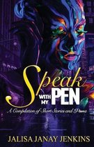 Speak With My Pen