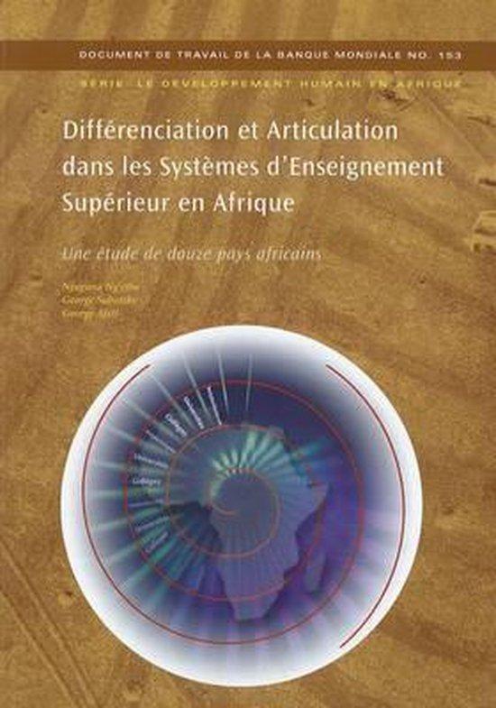 DIFFERENCIATION ET ARTICULATION DANS LES SYSTEMES D'ENSEIGNEMENT SUPERIEUR EN AFRIQUE (IN FRENCH)