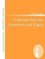 Volksmarchen aus Pommern und Rugen