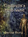 Cinderella's Holo-wand