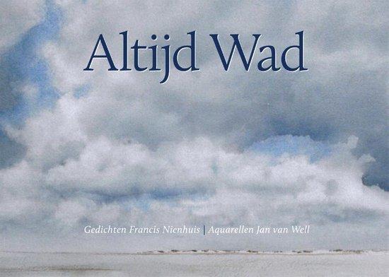 Altijd Wad - Francis Nienhuis  