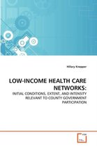 Low-Income Health Care Networks
