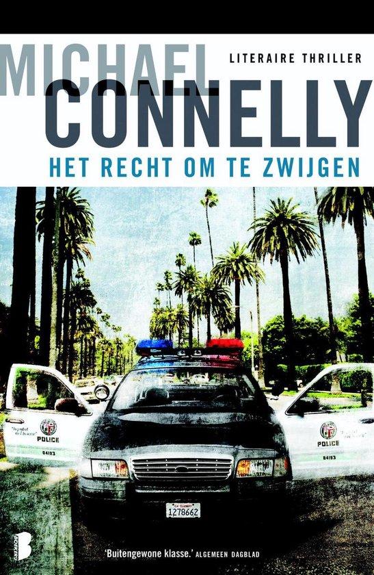 Het recht om te zwijgen - Michael Connelly   Fthsonline.com