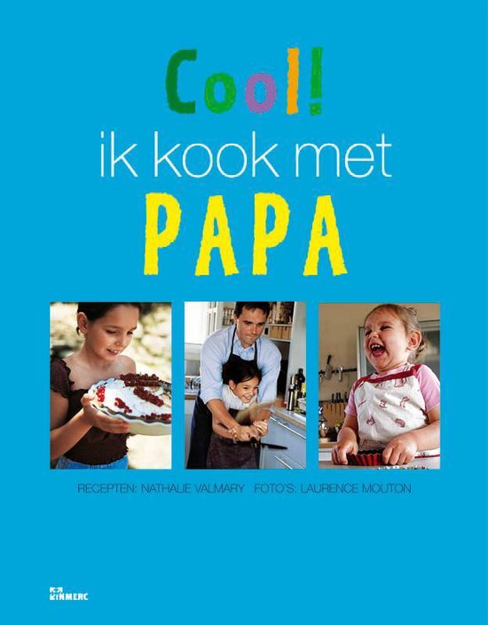 Cool ! Ik Kook Met Papa - N. Valmary pdf epub