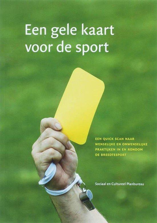 Een Gele Kaart Voor De Sport - A. Tiessen-Raaphorst | Fthsonline.com