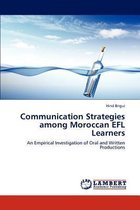 Communication Strategies Among Moroccan Efl Learners