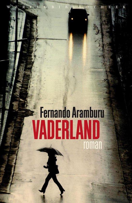 Vaderland - Fernando Aramburu |