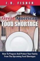 Great American Food Shortage
