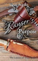 The Ranger's Purpose