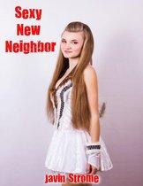 Sexy New Neighbor
