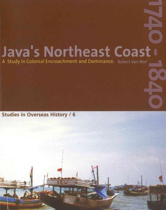 Java's Northeast Coast 1740-1840 - R. R. van Niel |