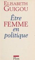 Être femme en politique