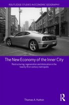 The New Economy of the Inner City