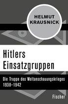 Boek cover Hitlers Einsatzgruppen van Helmut Krausnick