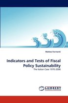 Indicators and Tests of Fiscal Policy Sustainability