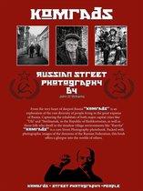 Boek cover Komrads Russian Street Photography by John D Williams van John Williams