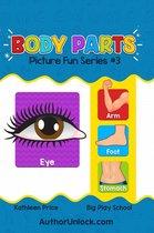 Body Parts - Picture Fun Series