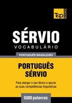 Vocabulário Português Brasileiro-Sérvio - 5000 palavras