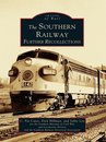 Omslag The Southern Railway: Further Recollections