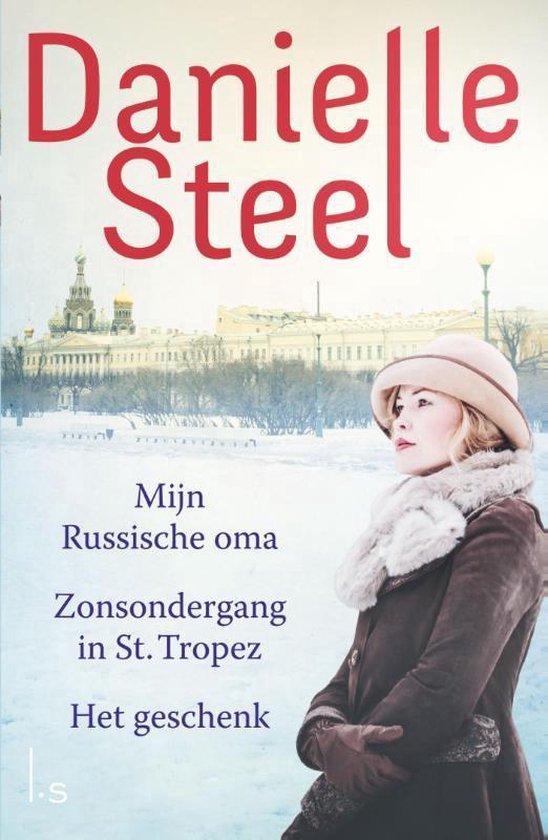 Mijn Russische oma, Het geschenk, Zonsondergang in St Tropez - Danielle Steel |