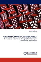 Architecture for Meaning