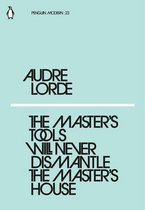 Boek cover The Masters Tools Will Never Dismantle the Masters House van Audre Lorde (Onbekend)