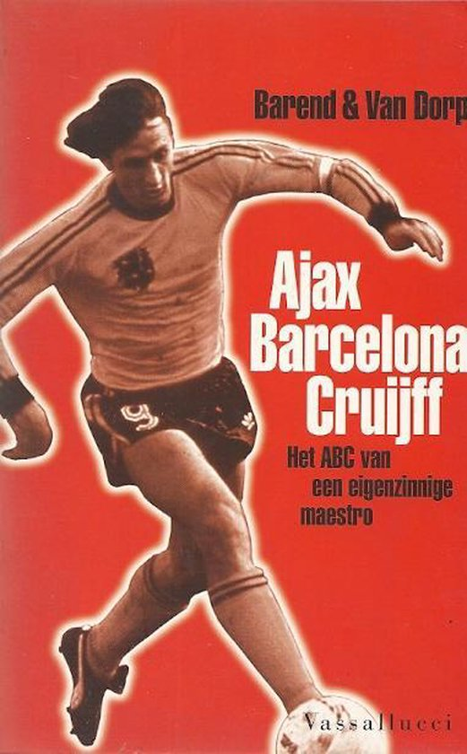 Ajax, Barcelona en cruiff - Frits Barend | Readingchampions.org.uk