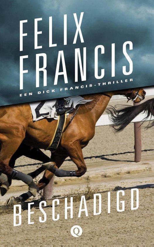 Beschadigd - Felix Francis | Fthsonline.com